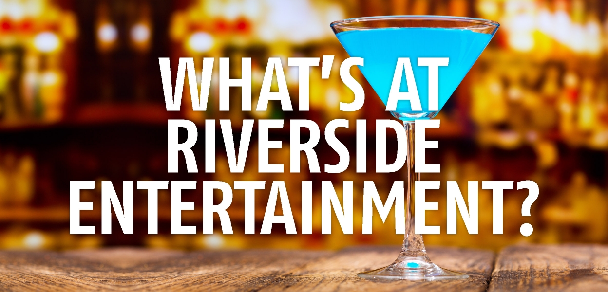 What's at Riverside Entertainment Norwich